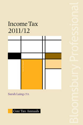 Core Tax Annual: Income Tax 2011/12 2011/12 - Core Tax Annuals (Paperback)