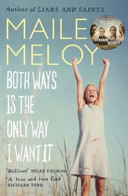 Both Ways is the Only Way I Want it (Paperback)