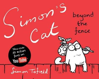 Simon's Cat: Book 2: Beyond the Fence (Hardback)