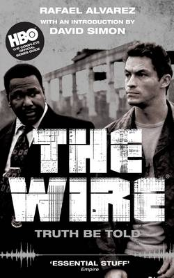The Wire: Truth be Told (Paperback)