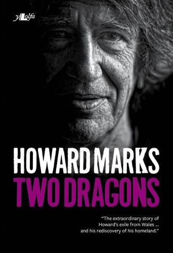 Two Dragons: Howard Marks' Wales (Paperback)