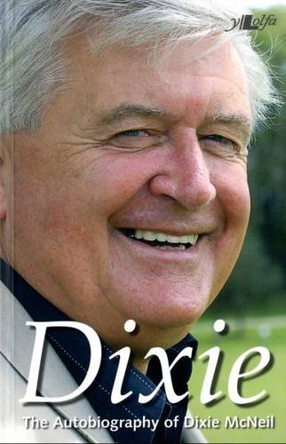 Dixie: The Autobiography of Dixie McNeil (Paperback)