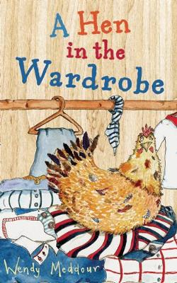 A Hen in the Wardrobe (Paperback)
