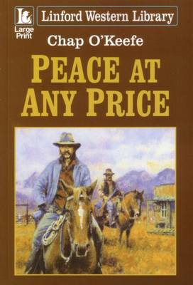 Peace at Any Price - Linford Western (Paperback)