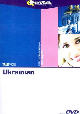 Talk More - Ukrainian: Interactive Video DVD Beginners+ - Talk More (DVD)