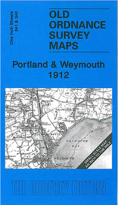 Portland and Weymouth 1912: One Inch Sheet 341 and 342 - Old Ordnance Survey Maps - Inch to the Mile (Sheet map, folded)