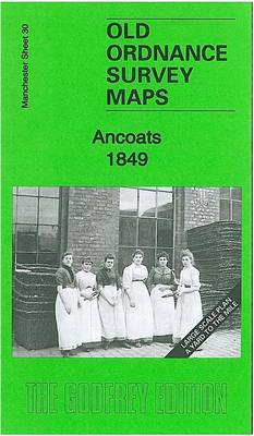 Ancoats 1849: Manchester Large Scale Sheet 30 - Old Ordnance Survey Maps of Manchester (Sheet map, folded)