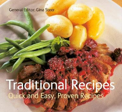 Traditional Recipes: Quick and Easy, Proven Recipes - Quick & Easy, Proven Recipes (Paperback)