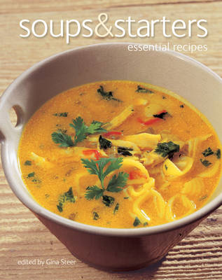 Soups & Starters: Essential Recipes - Essential Recipes (Paperback)