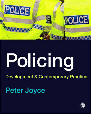 Policing: Development and Contemporary Practice (Paperback)