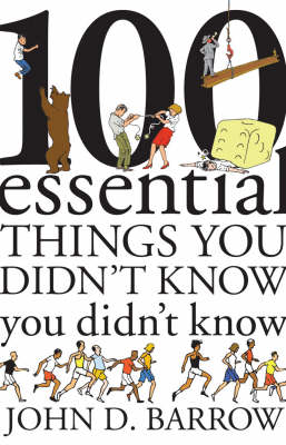 100 Essential Things You Didn't Know You Didn't Know: Answered! (Hardback)