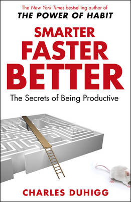 Cover Smarter Faster Better: The Secrets of Being Productive