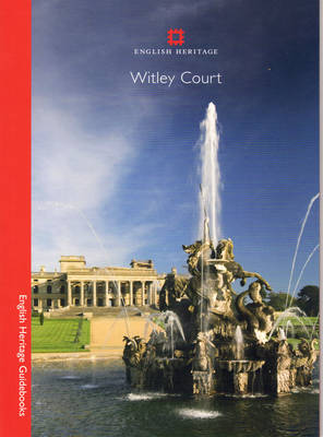 Witley Court - English Heritage Guidebooks (Paperback)