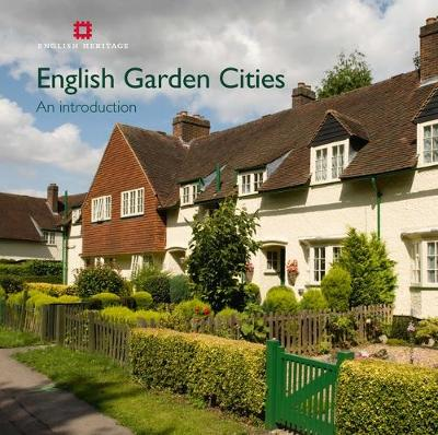 English Garden Cities: An Introduction - Informed Conservation (Paperback)