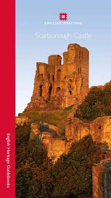 Scarborough Castle - English Heritage Red Guides (Paperback)