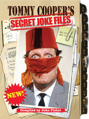 Tommy Cooper's Secret Joke Files (Hardback)