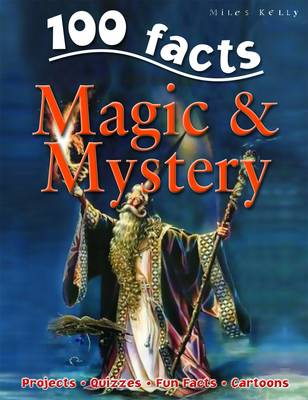 100 Facts on Magic and Mystery - 100 Facts (Paperback)