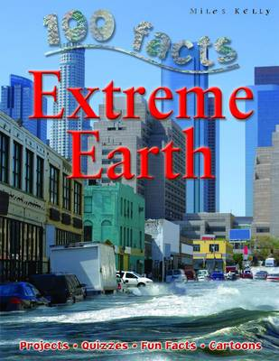 Extreme Earth - 100 Facts (Paperback)