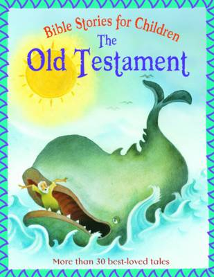 The Old Testament - Bible Stories for Children (Paperback)