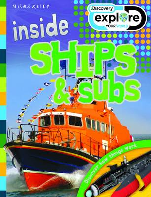 Inside Ships & Subs - Discovery Explore Your World (Paperback)