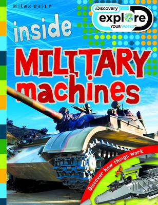Inside Millitary Machines - Discovery Explore Your World (Paperback)