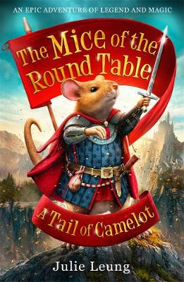 Cover The Mice of the Round Table 1: A Tail of Camelot