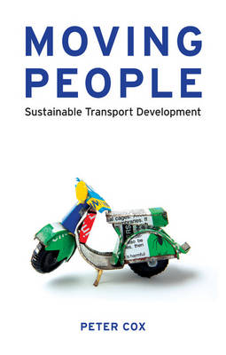 Moving People: Sustainable Transport Development (Paperback)