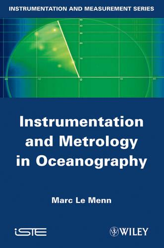 Instrumentation and Metrology in Oceanography - ISTE (Hardback)