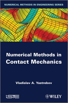 Numerical Methods in Contact Mechanics - ISTE (Hardback)