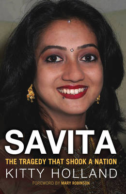 Savita: The Tragedy That Shook a Nation (Paperback)