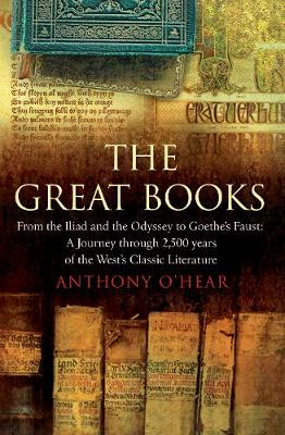 "The Great Books: From ""The Iliad"" and ""The Odyssey"" to Goethe's ""Faust"": A Journey Through 2,500 Years of the West's Classic Literature (Paperback)"