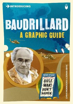 Introducing Baudrillard: A Graphic Guide - Introducing... (Paperback)