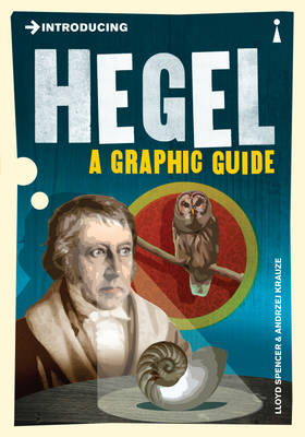 Introducing Hegel: A Graphic Guide - Introducing... (Paperback)