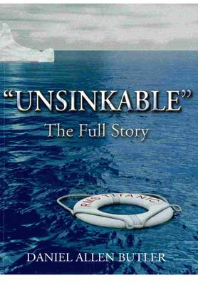 Unsinkable: The Full Story (Paperback)
