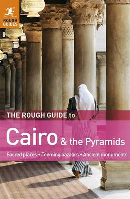 The Rough Guide to Cairo & the Pyramids - Rough Guide to... (Paperback)