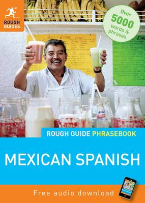 Rough Guide Phrasebook: Mexican Spanish (Paperback)