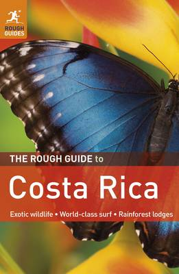 The Rough Guide to Costa Rica - Rough Guide to... (Paperback)