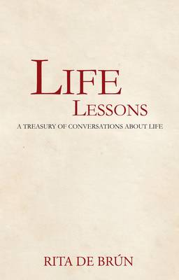 Life Lessons: A Treasury of Conversations About Life (Hardback)
