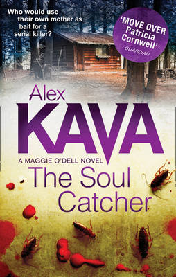 The Soul Catcher - A Maggie O'Dell Novel (Paperback)