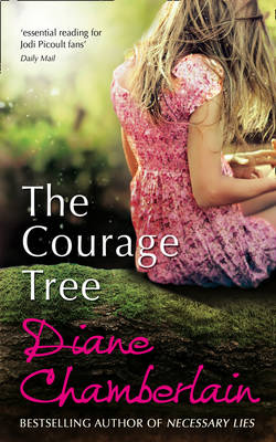 The Courage Tree (Paperback)