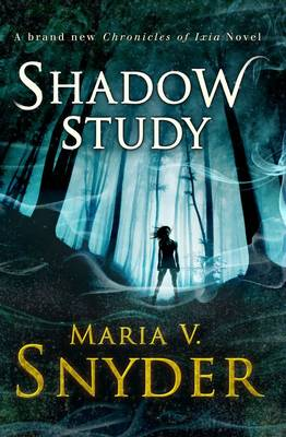 Shadow Study - The Chronicles of Ixia 7 (Paperback)
