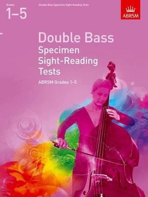 Double Bass Specimen Sight-Reading Tests, ABRSM Grades 1-5: From 2012 - ABRSM Sight-Reading (Sheet music)