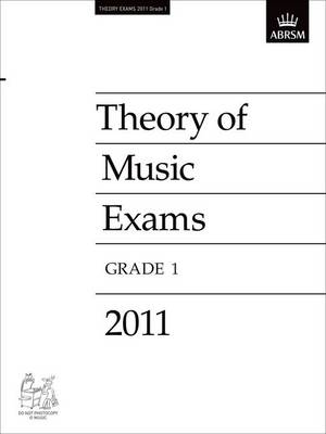 Theory of Music Exams 2011, Grade 1 - Theory of Music Exam Papers & Answers (ABRSM) (Sheet music)