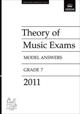 Theory of Music Exams 2011 Model Answers, Grade 7 - Theory of Music Exam Papers & Answers (ABRSM) (Sheet music)