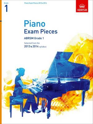 Piano Exam Pieces 2013 & 2014, ABRSM Grade 1: Selected from the 2013 & 2014 Syllabus - ABRSM Exam Pieces (Sheet music)
