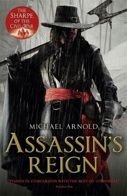 Assassin's Reign: Book 4 of the Civil War Chronicles - Stryker Book 4 (Paperback)