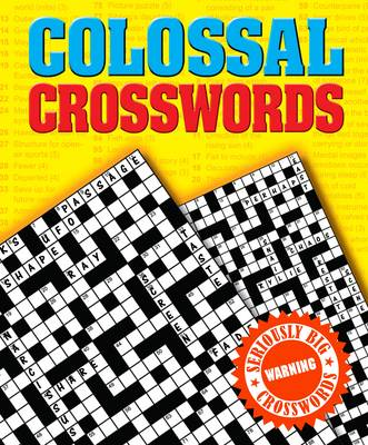 Colossal Crosswords: Seriously Big Crosswords (Paperback)