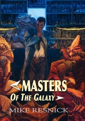 Masters of the Galaxy (four Tales in One) (Hardback)