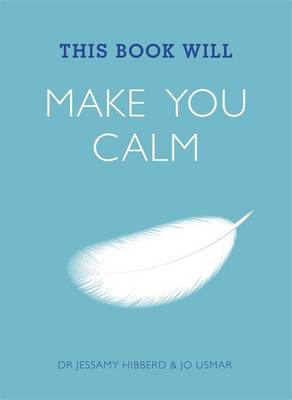 This Book Will Make You Calm - This Book Will... (Paperback)