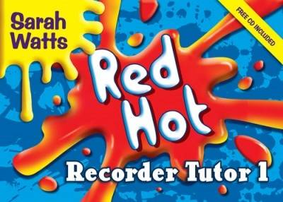 Red Hot Recorder Tutor 1: Descant Student (Mixed media product)